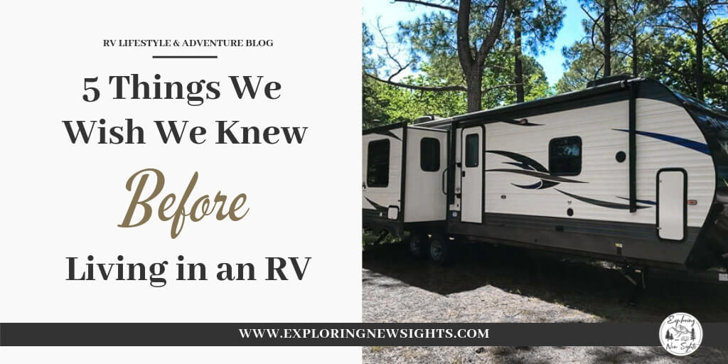 5 Thing We Wish We Knew 5 2 - Living In An RV - Top 5 Things We Wish We Knew Before