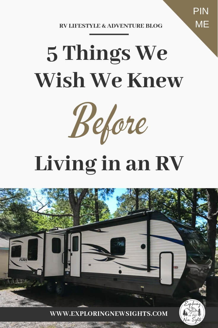 Before 5 2 - Living In An RV - Top 5 Things We Wish We Knew Before