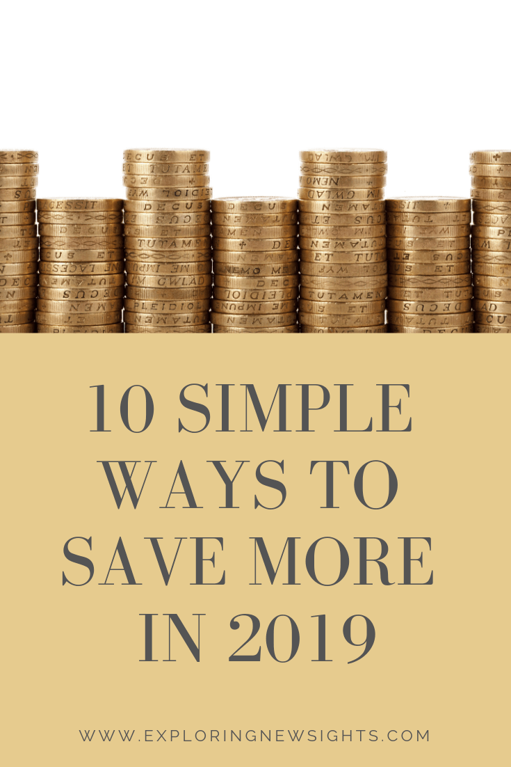 10 Simple ways to save more in 2019 2 - 10 Simple Ways to Save More