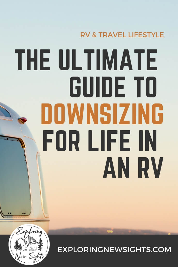 the ultimate guide on Downsizing to live in an RV 3 2 - The Ultimate Guide to Downsizing for Life in an RV