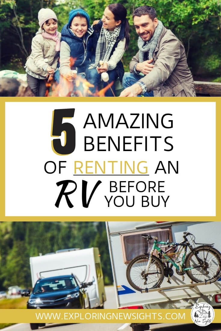 AMAZING BENEFITS 1 - 5 Amazing Benefits of Renting an RV Before you Buy