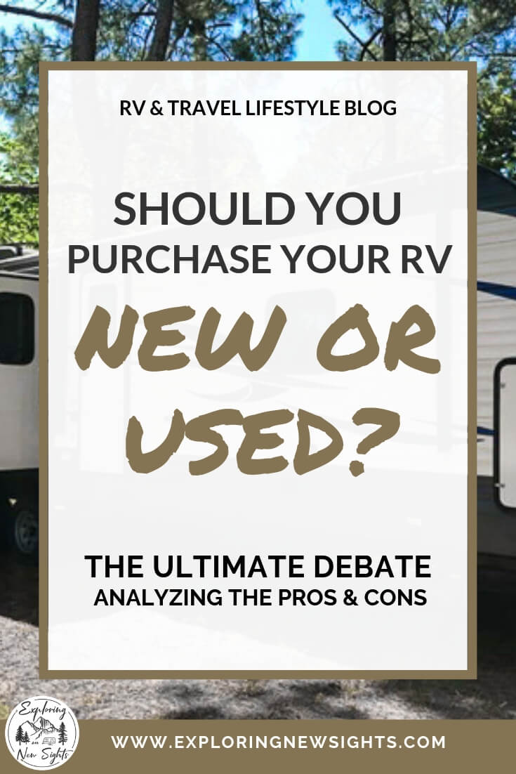 www.exploringnewsights.com 1 1 - Should You Buy a New or Used RV? Analyzing the Pros & Cons