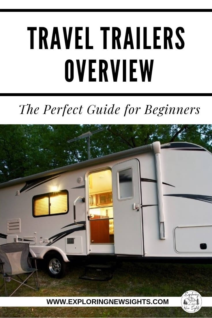 Travel Trailers Overview 6 - Travel Trailers Overview: A Guide for Beginners