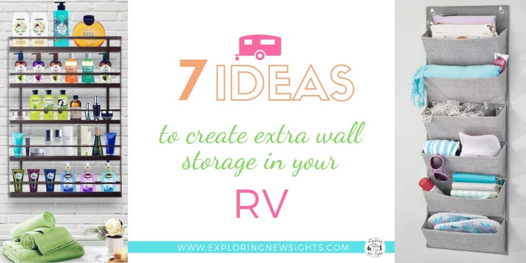 BlogPost7Ideastocreateextra wall storage - 7 Ideas To Create Extra Wall Storage In Your RV