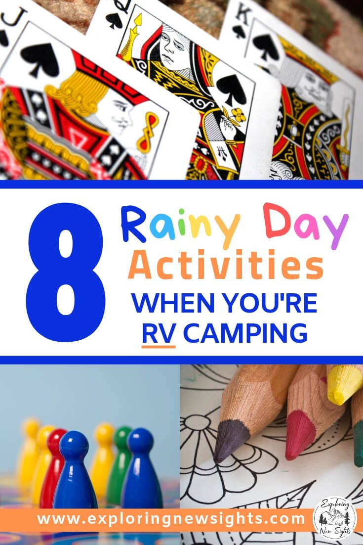 FUN RAINY DAY Activities 1 1 - 8 Fun Rainy Day Activities While RV Camping