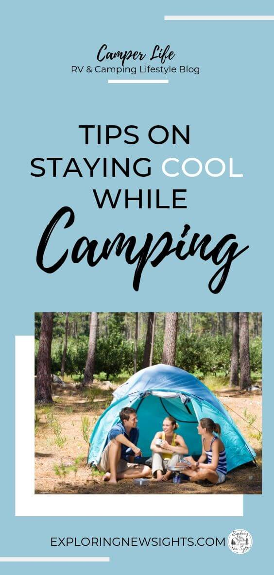 Summer Camping 3 2 - Tips on Staying Cool During a Summer Camping Trip