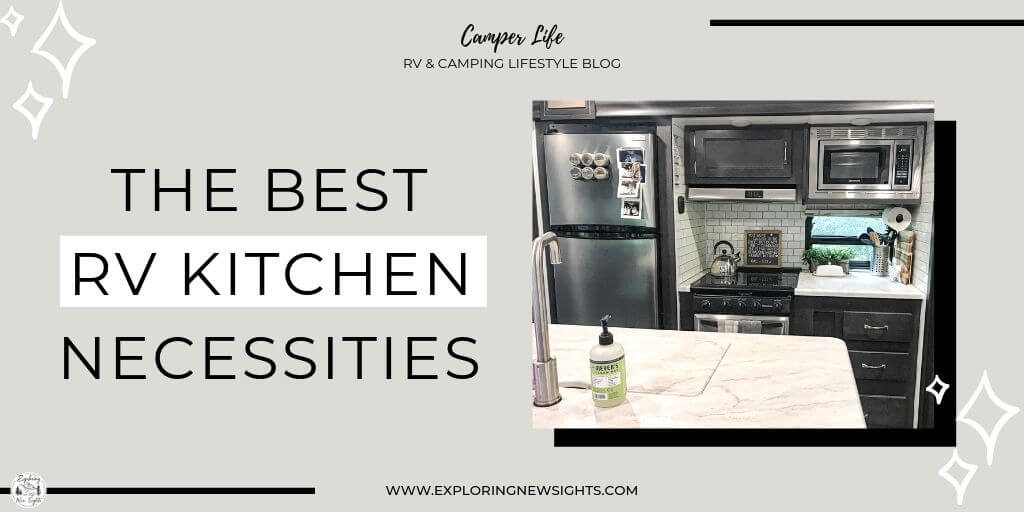 How to 1 - The Best RV Kitchen Necessities!
