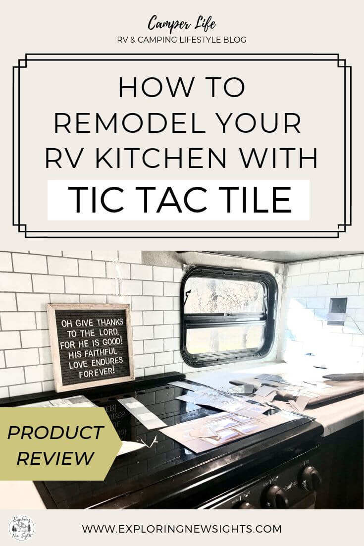 how to DIY your own glamping trip 4 2 - RV Remodel : How To Use TIC TAC TILE To Upgrade Your RV Kitchen