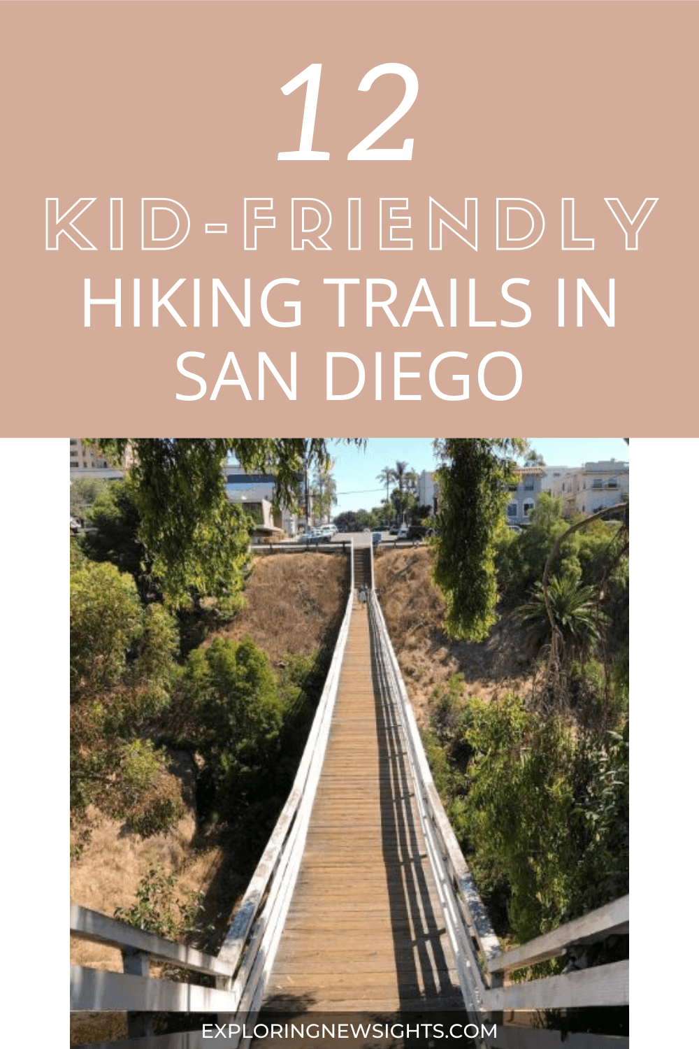 12 of the Best Hiking trails in san diego for families 1 - 12 of the Best Kid-Friendly Hiking Trails in San Diego