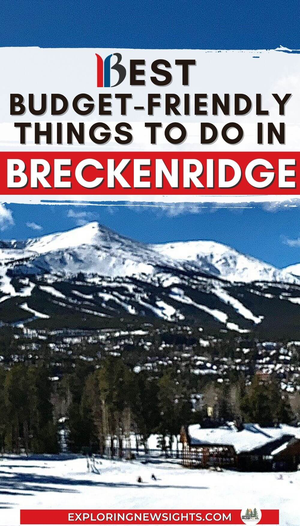Best things to do in Breckenridge Colorado when you are on a budget.